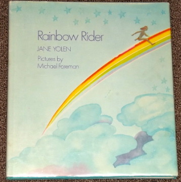 Primary image for Rainbow Rider by Jane Yolen and Michael Foreman 1974 HB DJ