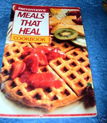 Prevention's, Meals That Heal Cookbook