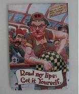 Fridge Magnet Read My Lips Get It Yourself Road Kill Humor Fun Funny - $7.99