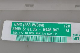 BMW GM3 E53 W/SCA General Body Control Module Unit BCM SCA 61.35-6946947 image 2