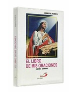 El Libro de Mis Oraciones -LETRA GRANDE- by Heriberto Jacobo (Con Covertor) - $8.49