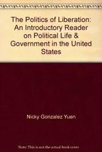The politics of liberation: An introductory reader on political life & governmen image 2