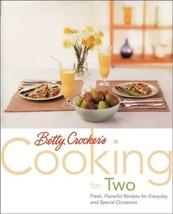 Betty Crocker's Cooking for Two Betty Crocker Editors - $4.74