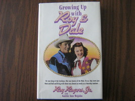 Growing Up With Roy & Dale by Roy Rogers, Jr., - Also 1959 Newspaper Art... - $9.99