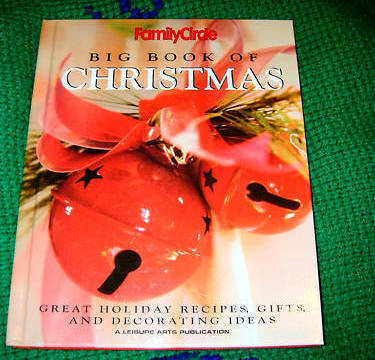 Big Book of Christmas Great Holiday Recipes Gifts & Decor