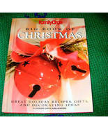 Big Book of Christmas Great Holiday Recipes Gifts & Decor - $5.00