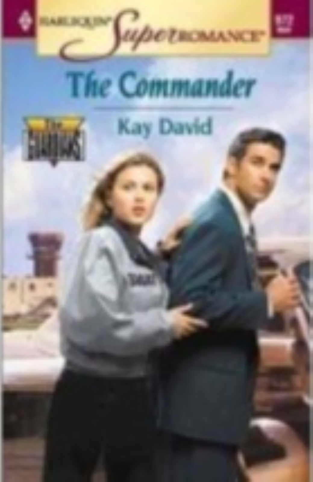 The Commander - Harlequin Super Romance by  Kay David