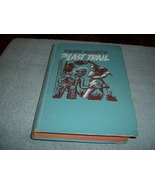 Vintage Zane Grey Book The Last Trail 1950 - $9.99