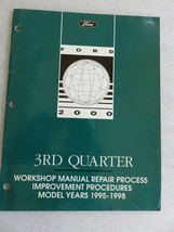 1995-98 Ford Improvement Procedures Service Manual OEM Workshop 3rd Quarter - $6.95