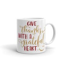 New Mug - Give Thanks with a Grateful Heart Mug - £8.52 GBP+