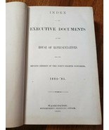 Index to the Executive Documents House of Representatives: 2nd Session 1... - $39.99