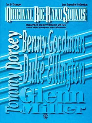 Original Big Band Sounds: 1st B-flat Trumpet [Paperback] Hest, Jeff