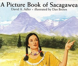 A Picture Book of Sacagawea (Picture Book Biography) Adler, David A. and Brown,  image 2