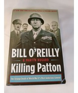 Bill O'Reilly & Martin Dugard ~Killing Patton~ With Dust jacket 2014 - $7.91