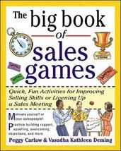 The Big Book of Sales Games: Quick, Fun Activities for Improving Selling Skills  image 2
