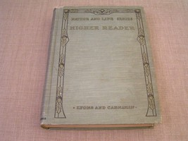 Nature and Life Series Higher Reader 1913 Antique Illustrated 8th School... - $14.01