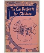 Tin Can Projects for Children by Edna N. Clapper - $2.99