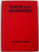 Penny Parker Danger at the Drawbridge #3 Mildred A. Wirt red hc glossy f... - $7.00