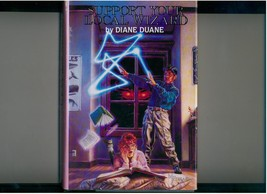 Duane--SUPPORT YOUR LOCAL WIZARD--1st 3 YOUNG WIZARDS titles - $9.00