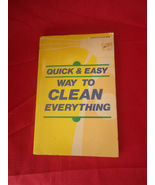 Quick & Easy Way to Clean Everything Household Hints Home Library Paperb... - $7.80