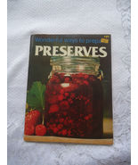 Wonderful Ways To Prepare Preserves 1979 by  Jo Ann Shirley Published Pl... - $7.80