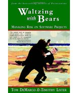 Waltzing With Bears: Managing Risk on Software Projects [Paperback] Tom ... - $10.08