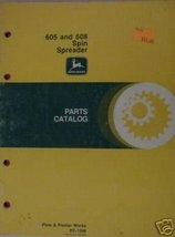 John Deere 608, 605 Spreaders Parts Manual - $10.00