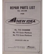 New Idea Uni-Harvester 710 Combine,711&713 Head Parts Manual - $18.00