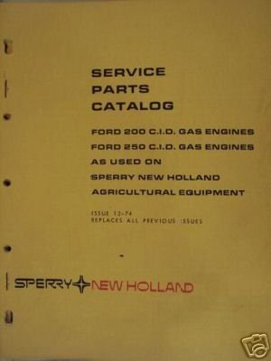 Primary image for New Holland Engine Parts Manual - Ford 200 & 250 Gasoline Engines