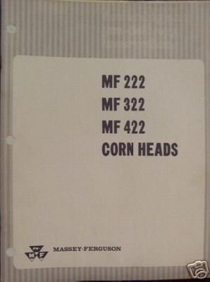 Primary image for Massey Ferguson 222, 322, 422 Corn Heads Assembly Manual