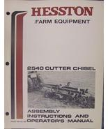 Hesston 2540 Chisel Plow-Cutter Operator and Assembly Manual - $13.00