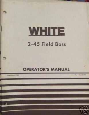 Primary image for White 2-45 Field Boss Tractor Operator's Manual