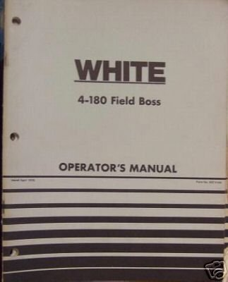 Primary image for White 4-180 Field Boss Tractor Operators Manual