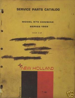 Primary image for New Holland 975 Combine Parts Manual - 1969