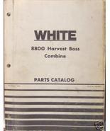 White 8800 Harvest Boss Combine Parts Manual - $40.00