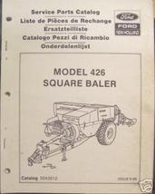 New Holland 426 Square Baler Parts Manual - $22.80