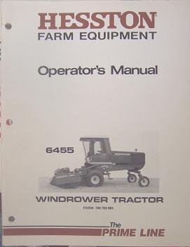 Primary image for Hesston 6455 Self-Propelled Windrower Operator's Manual