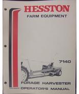 Hesston 7140 Forage Harvester Operator's Manual - $16.00