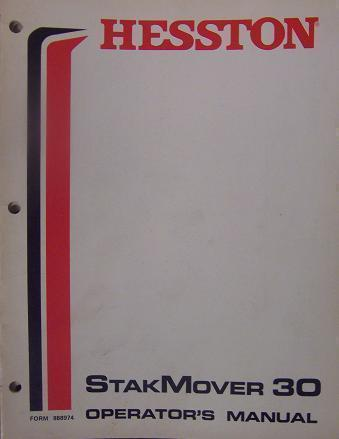 Primary image for Hesston 30 StakMover below s/n 20000 Operator Manual