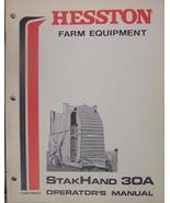 Hesston StakHand 30A Operator's Manual S/N 5450-6999 - $14.00