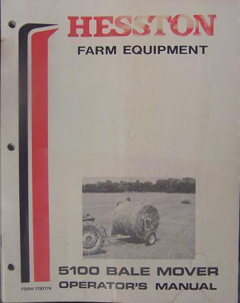 Primary image for Hesston 5100 Round Bale Mover Operator's Manual