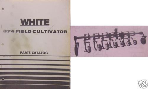 Primary image for White 374 Field Cultivator Parts Manual