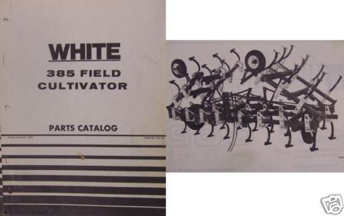 Primary image for White 385 Field Cultivator Parts Manual