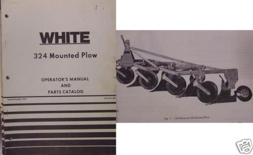 Primary image for White 324 Moldboard Plow Parts/Operator Manual