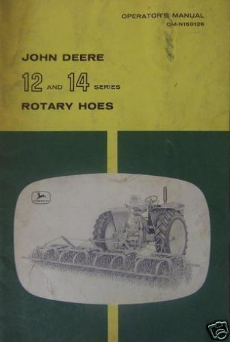 Primary image for John Deere 12, 14 Rotary Hoes Operator's Manual
