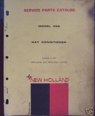Primary image for New Holland 402 Hay Conditioner Parts Manual