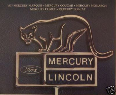 Primary image for 1977 Mercury Full Line Brochure - Marquis, Comet, Cougar, Monarch, Bobcat & More