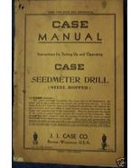 Case Seedmeter Horse-Drawn Drills Operator's Manual - $10.00