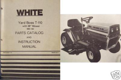 Primary image for White Yard Boss T-110 Lawn Tractor Operator Manual