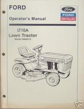Ford LT10A Lawn Tractor Operator's Manual - $11.00